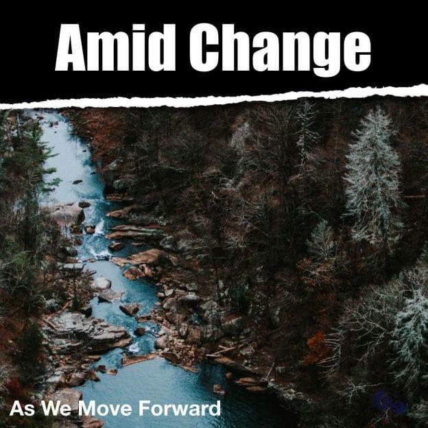Amid Change