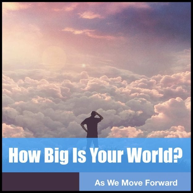 How Big Is Your World?