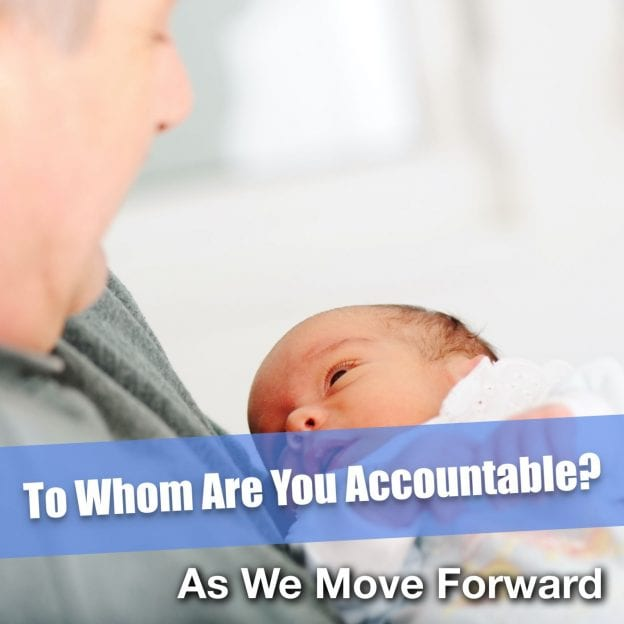 To Whom Are You Accountable?