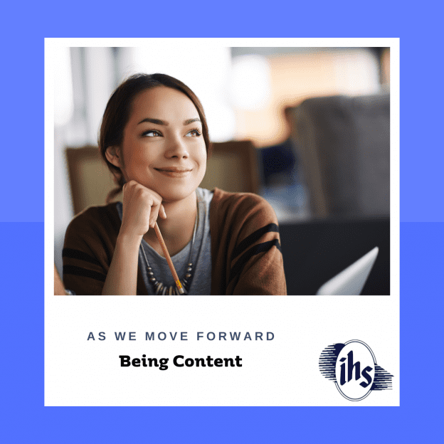 As We Move Forwaerd: Being Content